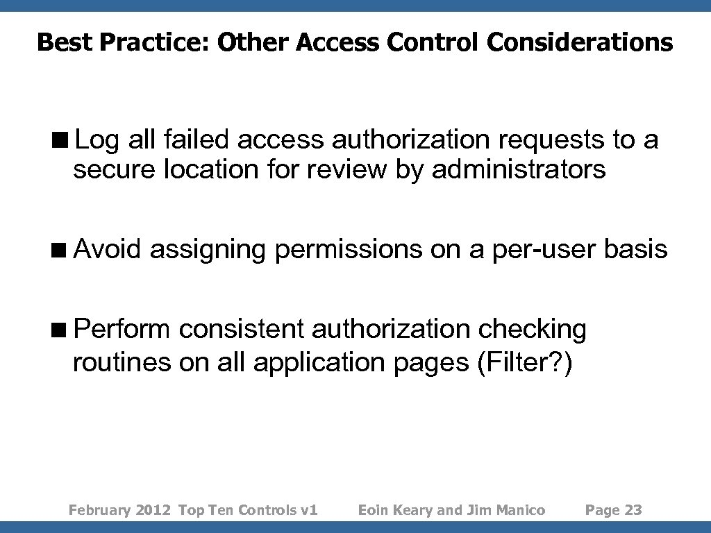 Best Practice: Other Access Control Considerations <Log all failed access authorization requests to a