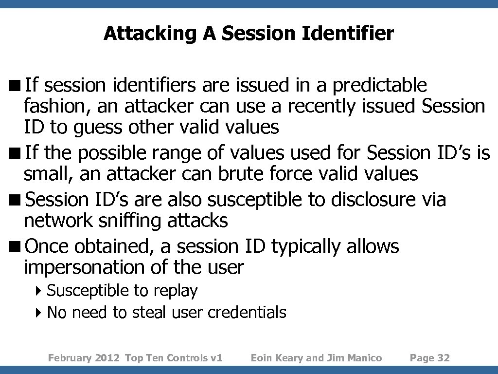 Attacking A Session Identifier <If session identifiers are issued in a predictable fashion, an