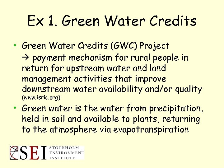 Ex 1. Green Water Credits • Green Water Credits (GWC) Project payment mechanism for