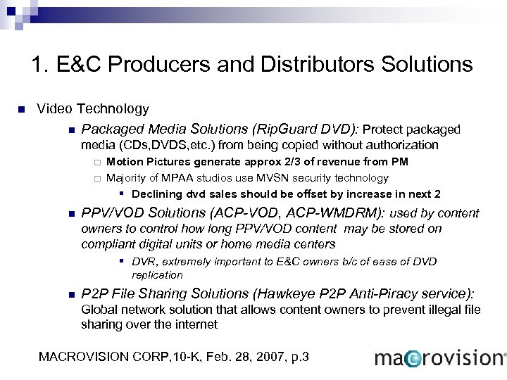 1. E&C Producers and Distributors Solutions n Video Technology n Packaged Media Solutions (Rip.