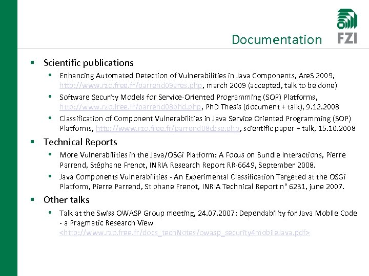 Documentation § Scientific publications • Enhancing Automated Detection of Vulnerabilities in Java Components, Are.