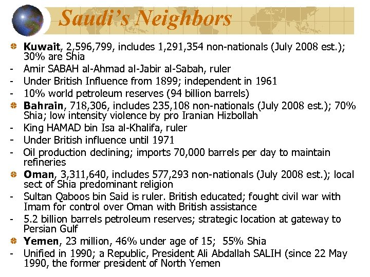 Saudi's Neighbors - - Kuwait, 2, 596, 799, includes 1, 291, 354 non-nationals (July