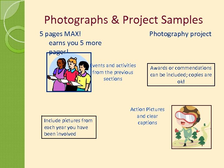 Photographs & Project Samples 5 pages MAX! earns you 5 more pages! Photography project