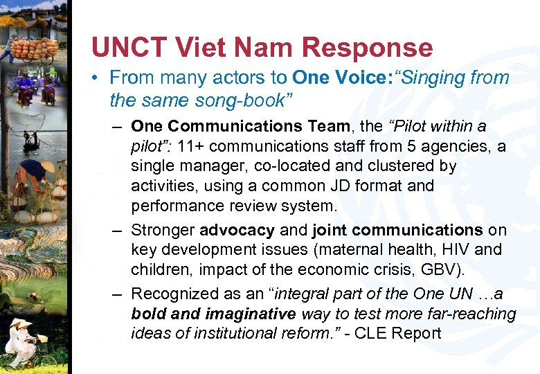 """UNCT Viet Nam Response • From many actors to One Voice: """"Singing from the"""