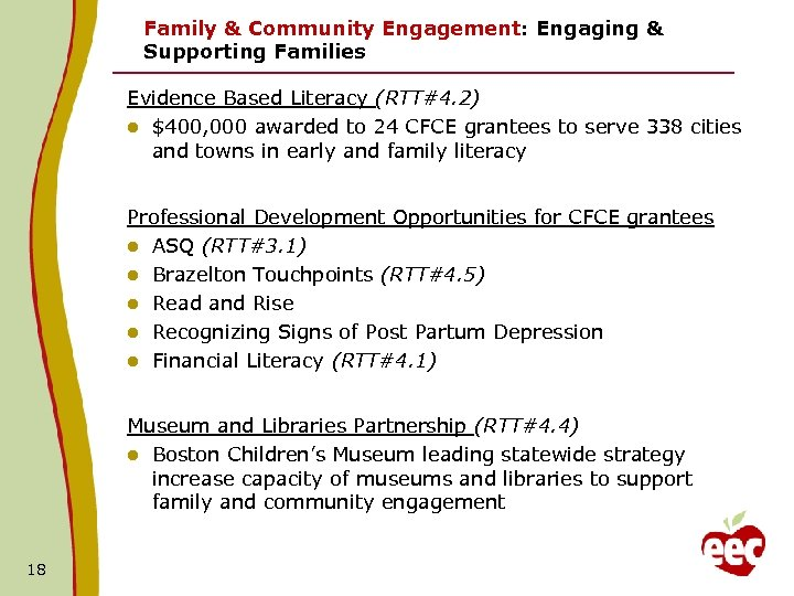 Family & Community Engagement: Engaging & Supporting Families Evidence Based Literacy (RTT#4. 2) l