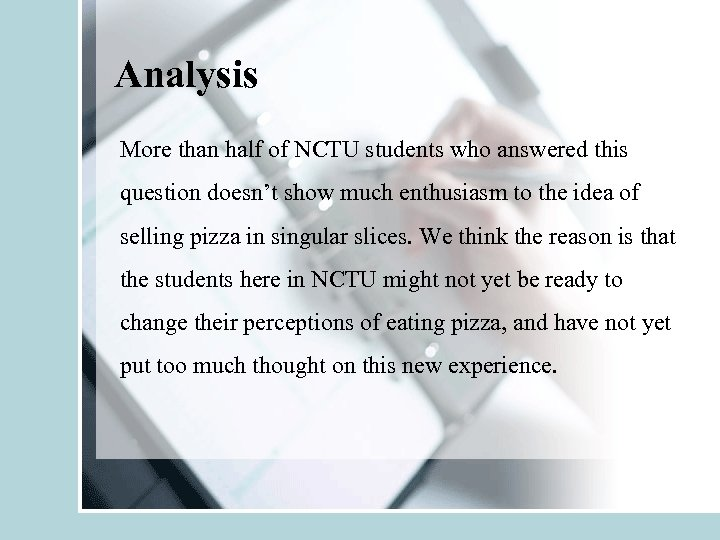 Analysis More than half of NCTU students who answered this question doesn't show much
