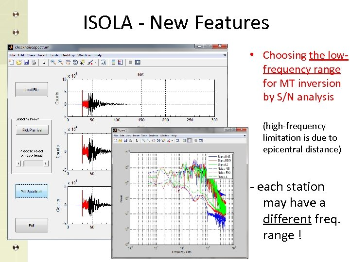 ISOLA - New Features • Choosing the lowfrequency range for MT inversion by S/N