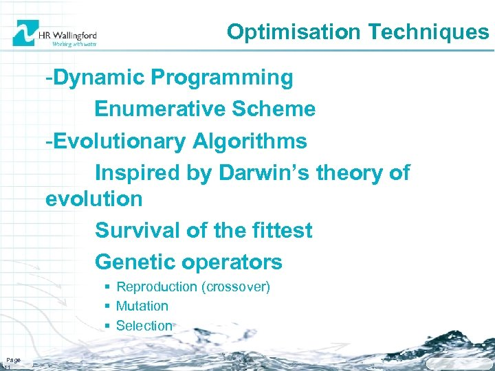 Optimisation Techniques -Dynamic Programming Enumerative Scheme -Evolutionary Algorithms Inspired by Darwin's theory of evolution