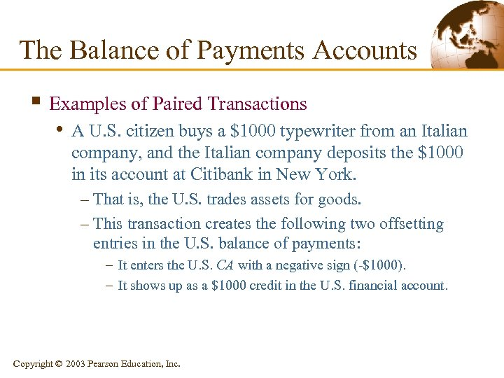 The Balance of Payments Accounts § Examples of Paired Transactions • A U. S.