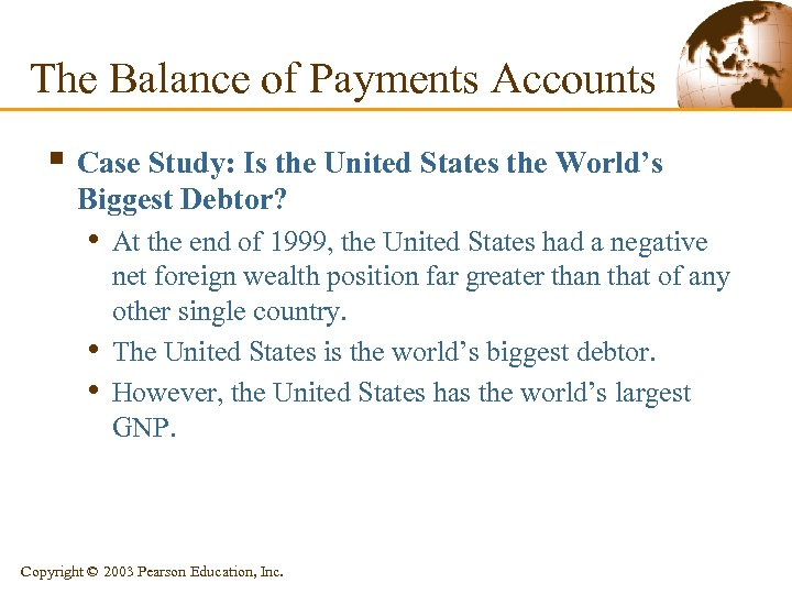 The Balance of Payments Accounts § Case Study: Is the United States the World's