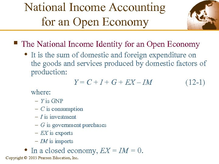 National Income Accounting for an Open Economy § The National Income Identity for an