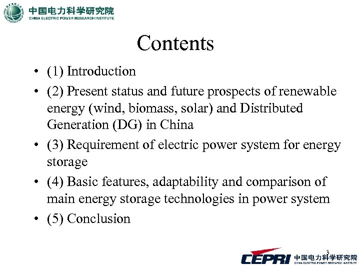 Contents • (1) Introduction • (2) Present status and future prospects of renewable energy