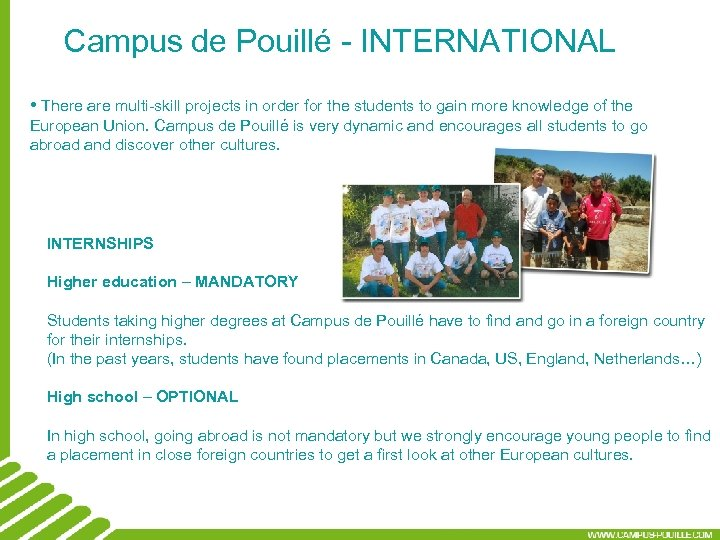 Campus de Pouillé - INTERNATIONAL • There are multi-skill projects in order for the