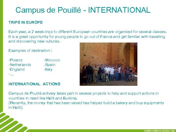 Campus de Pouillé - INTERNATIONAL TRIPS IN EUROPE Each year, a 2 week-trips to