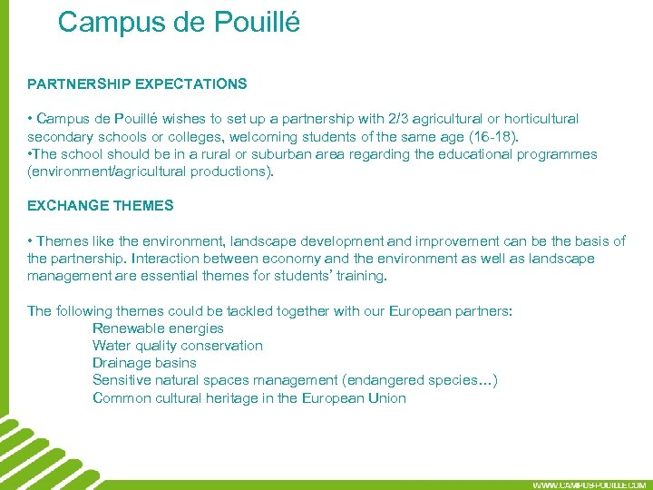 Campus de Pouillé PARTNERSHIP EXPECTATIONS • Campus de Pouillé wishes to set up a