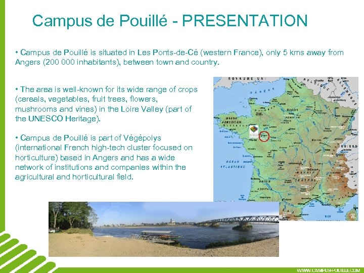 Campus de Pouillé - PRESENTATION • Campus de Pouillé is situated in Les Ponts-de-Cé