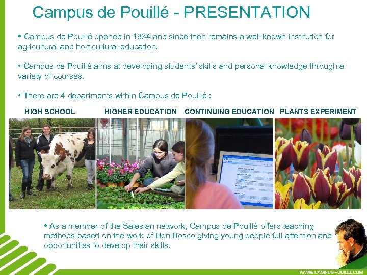 Campus de Pouillé - PRESENTATION • Campus de Pouillé opened in 1934 and since