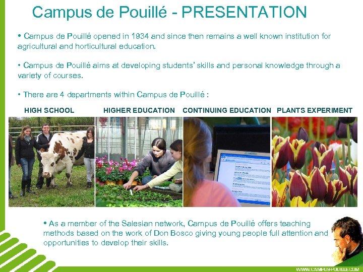 Campus de Pouillé - PRESENTATION • Campus de Pouillé opened in 1934 and since
