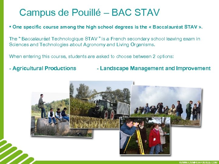 Campus de Pouillé – BAC STAV • One specific course among the high school