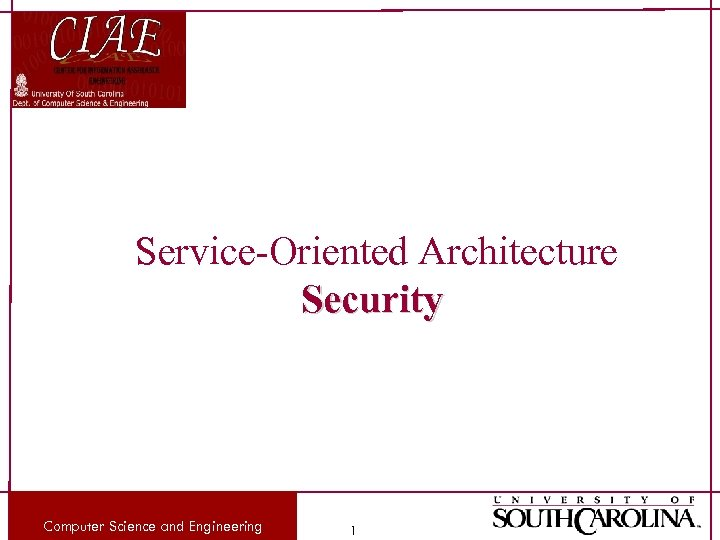 Service-Oriented Architecture Security Computer Science and Engineering 1