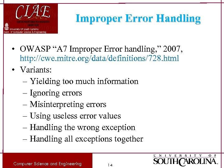 "Improper Error Handling • OWASP ""A 7 Improper Error handling, "" 2007, http: //cwe."