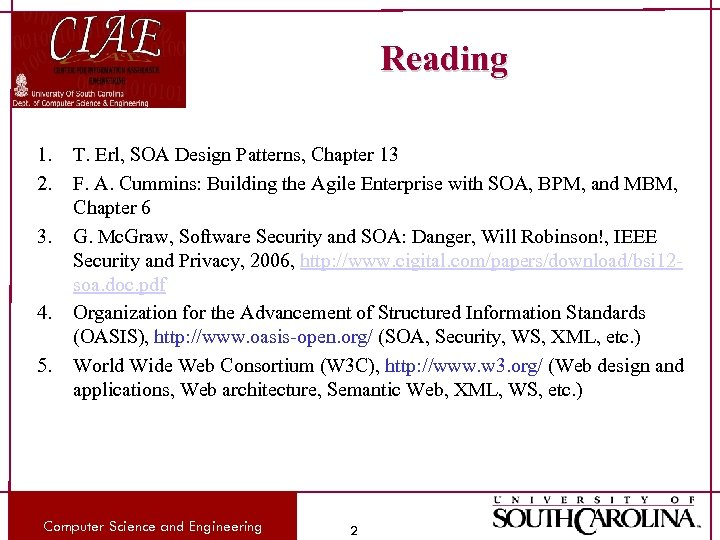 Reading 1. 2. 3. 4. 5. T. Erl, SOA Design Patterns, Chapter 13 F.