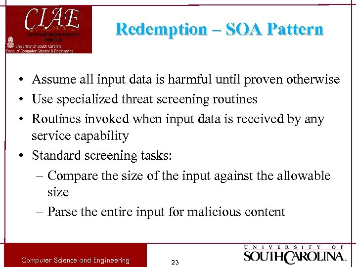 Redemption – SOA Pattern • Assume all input data is harmful until proven otherwise