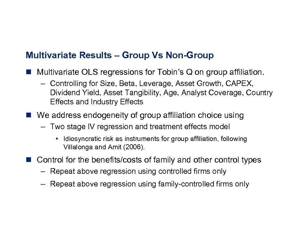 Multivariate Results – Group Vs Non-Group n Multivariate OLS regressions for Tobin's Q on