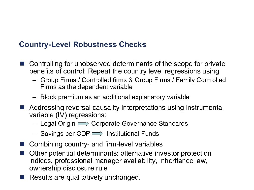 Country-Level Robustness Checks n Controlling for unobserved determinants of the scope for private benefits