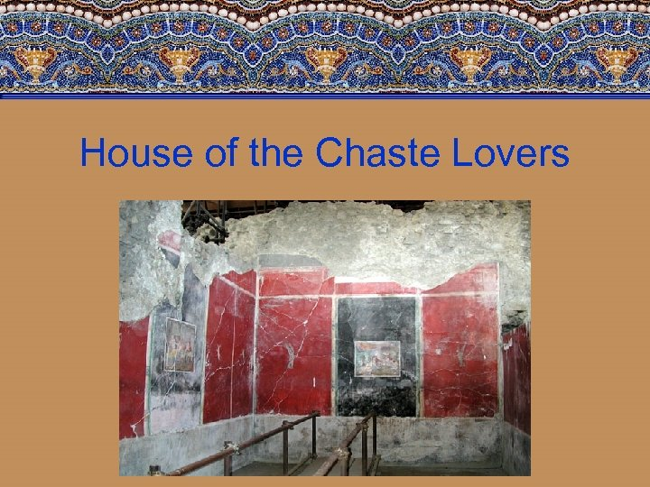 House of the Chaste Lovers