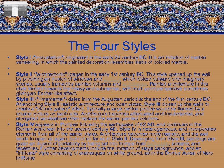 The Four Styles • • • Style I (