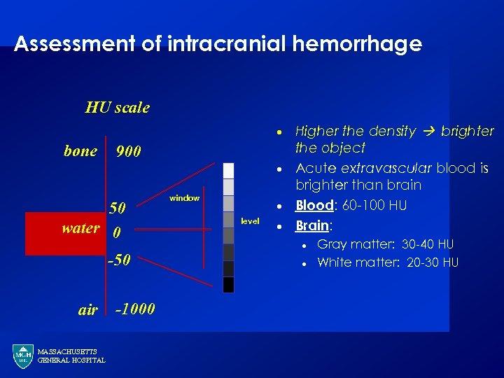 Assessment of intracranial hemorrhage HU scale · bone 900 · 50 water 0 -50