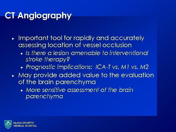 CT Angiography · Important tool for rapidly and accurately assessing location of vessel occlusion