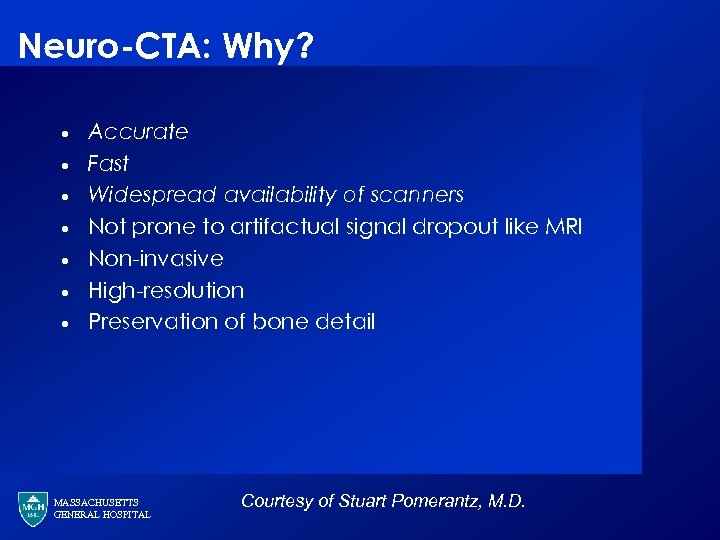 Neuro-CTA: Why? · · · · Accurate Fast Widespread availability of scanners Not prone