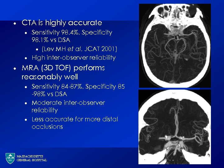 · CTA is highly accurate · · · Sensitivity 98. 4%, Specificity 98. 1%