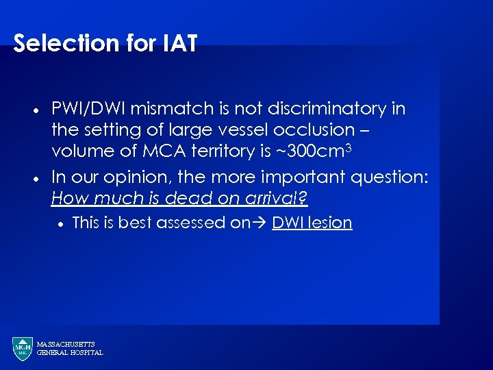 Selection for IAT · · PWI/DWI mismatch is not discriminatory in the setting of