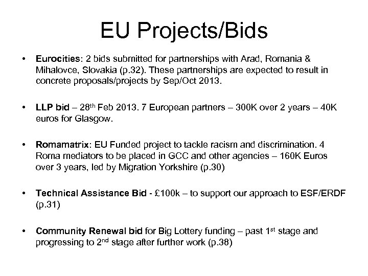 EU Projects/Bids • Eurocities: 2 bids submitted for partnerships with Arad, Romania & Mihalovce,