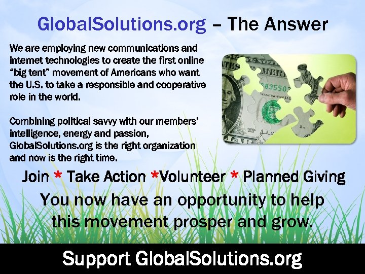 Global. Solutions. org – The Answer We are employing new communications and internet technologies