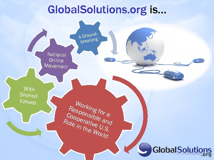 Global. Solutions. org is… nd. A Grou g n breaki National Online Movement With