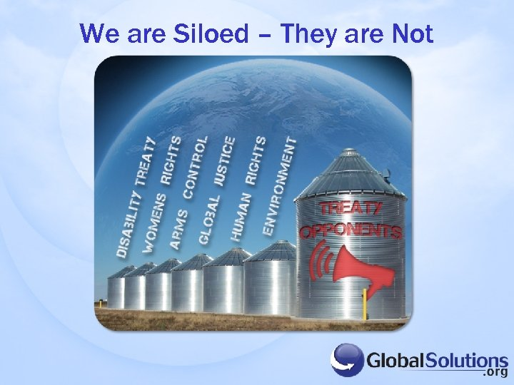 We are Siloed – They are Not