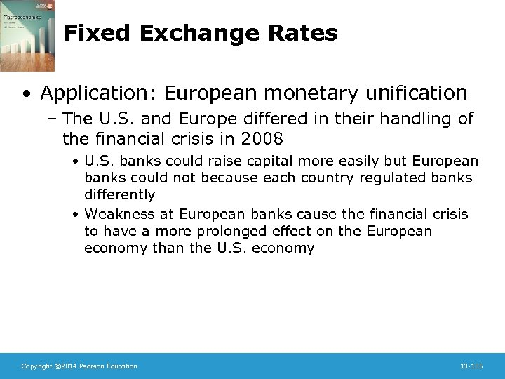 Fixed Exchange Rates • Application: European monetary unification – The U. S. and Europe