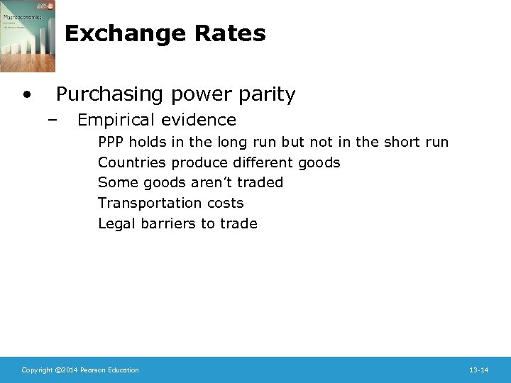 Exchange Rates • Purchasing power parity – Empirical evidence PPP holds in the long