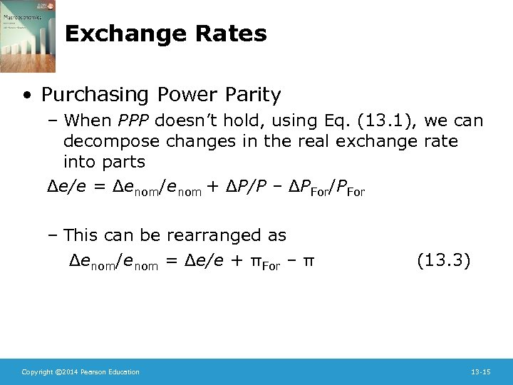 Exchange Rates • Purchasing Power Parity – When PPP doesn't hold, using Eq. (13.