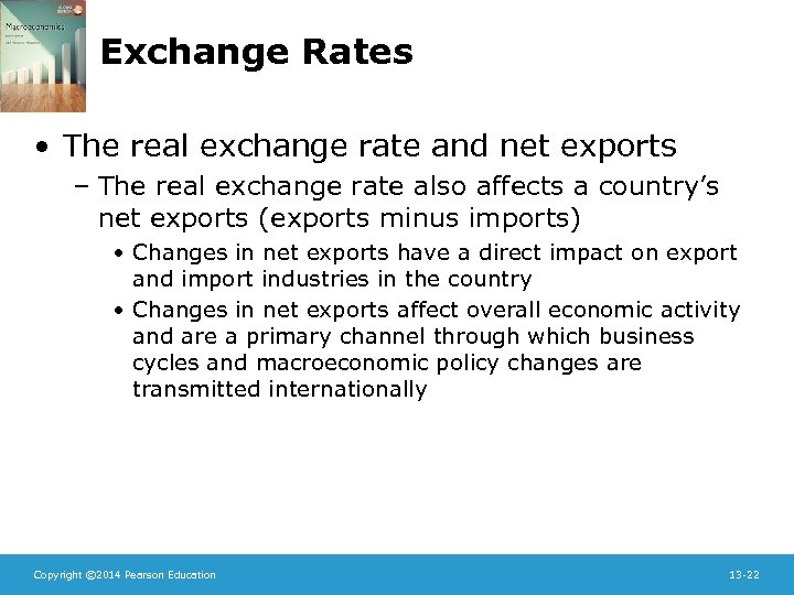 Exchange Rates • The real exchange rate and net exports – The real exchange
