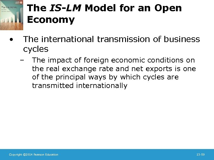 The IS-LM Model for an Open Economy • The international transmission of business cycles