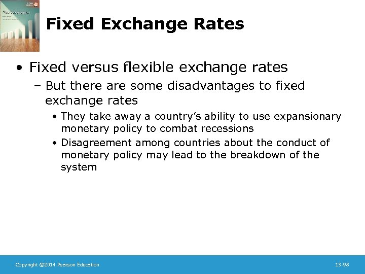 Fixed Exchange Rates • Fixed versus flexible exchange rates – But there are some