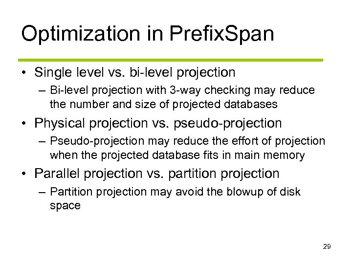 Optimization in Prefix. Span • Single level vs. bi-level projection – Bi-level projection with