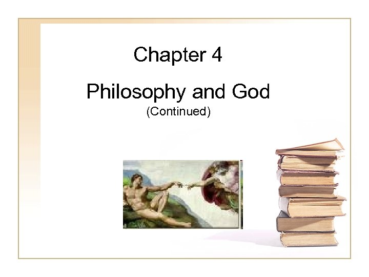 Chapter 4 Philosophy and God (Continued)