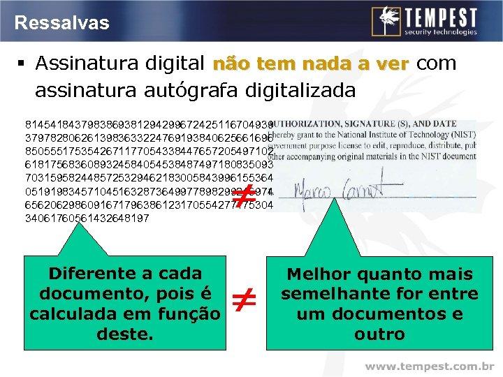 Ressalvas § Assinatura digital não tem nada a ver com assinatura autógrafa digitalizada 8145418437983869381294299672425116704939