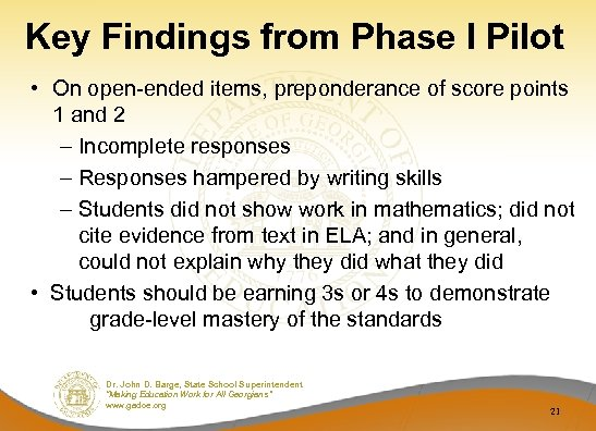 Key Findings from Phase I Pilot • On open-ended items, preponderance of score points